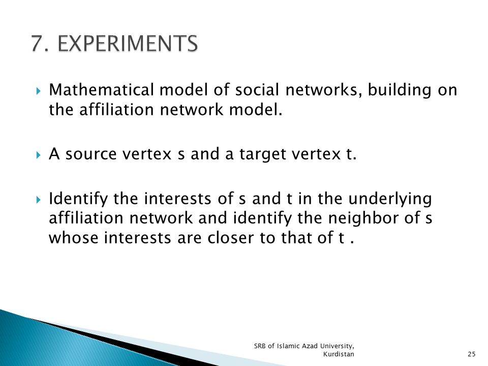  Mathematical model of social networks, building on the affiliation network model.  A source vertex s and a target vertex t.  Identify the interest
