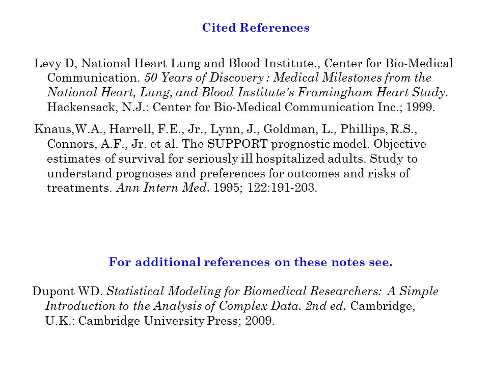 Cited References Levy D, National Heart Lung and Blood Institute., Center for Bio-Medical Communication.