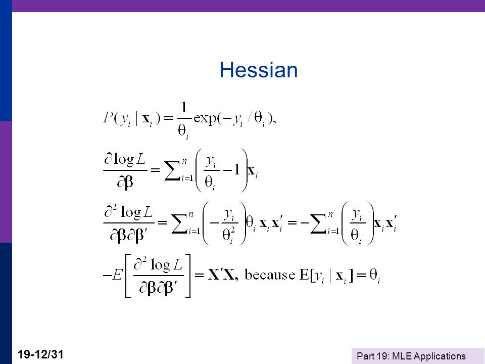 Part 19: MLE Applications 19-12/31 Hessian