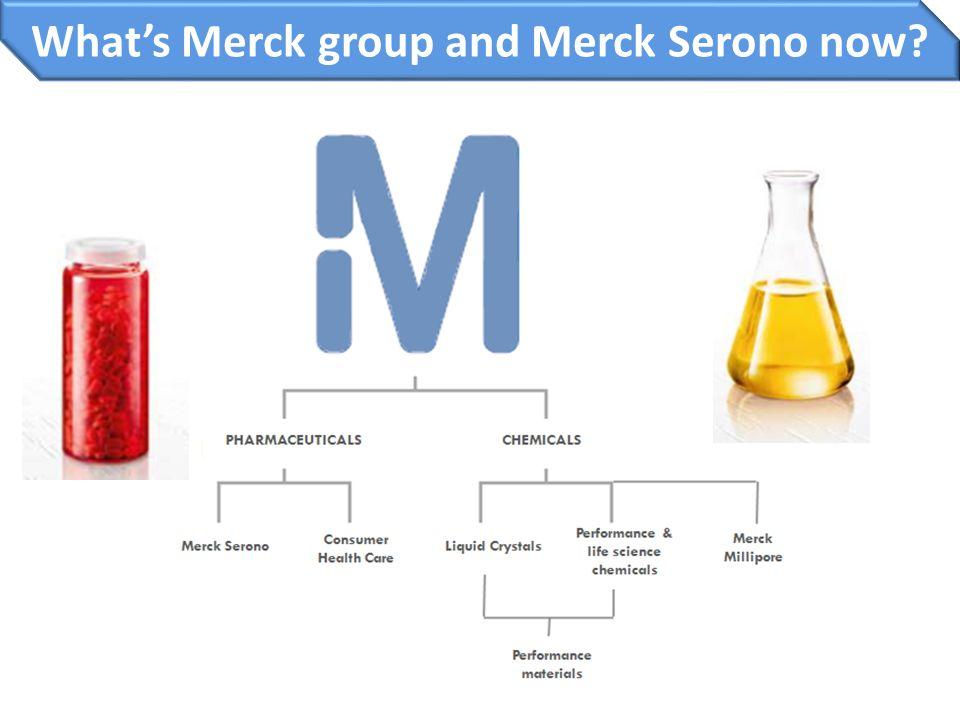 What's Merck group and Merck Serono now?