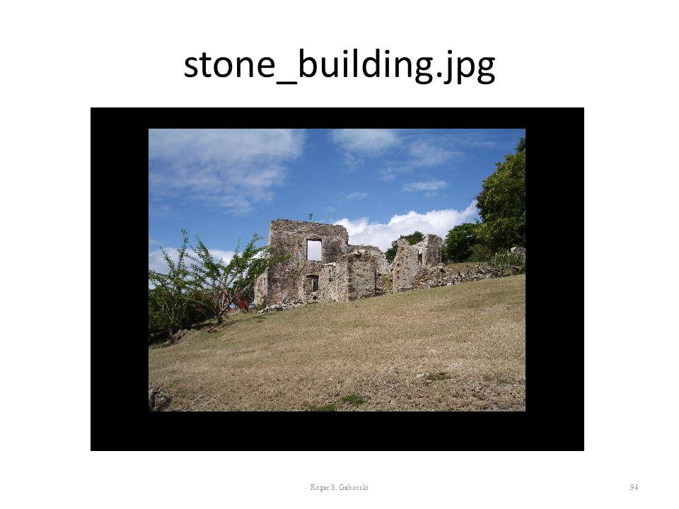 stone_building.jpg 94 Roger S. Gaborski