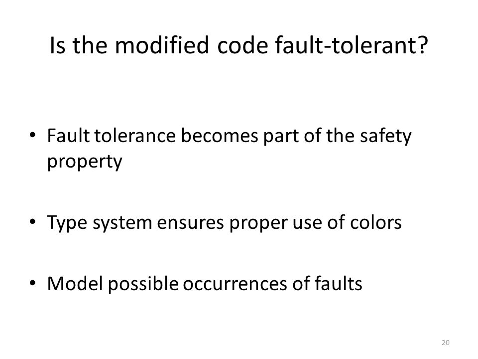 Is the modified code fault-tolerant.