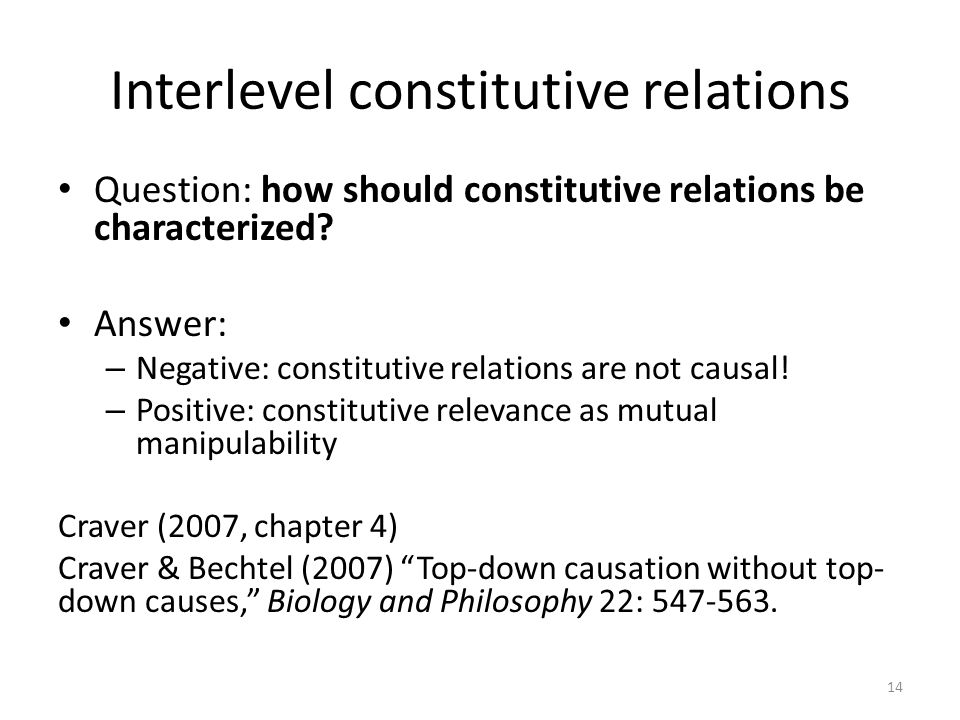Interlevel constitutive relations Question: how should constitutive relations be characterized? Answer: – Negative: constitutive relations are not cau