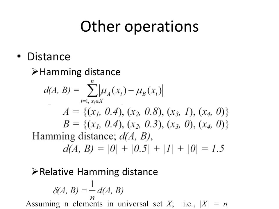 Other operations Distance  Hamming distance  Relative Hamming distance
