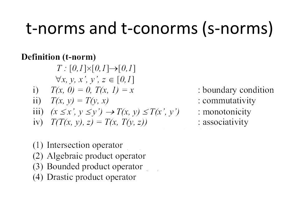 t-norms and t-conorms (s-norms)