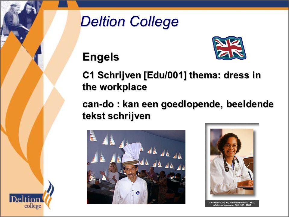 Deltion College Engels C1 Schrijven [Edu/001] thema: dress in the workplace can-do : kan een goedlopende, beeldende tekst schrijven