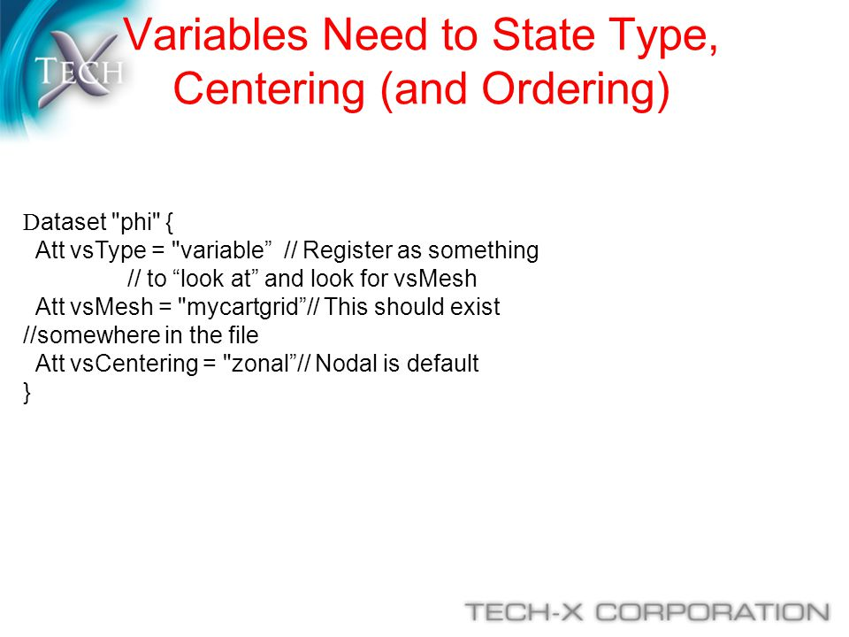 Variables Need to State Type, Centering (and Ordering) D ataset