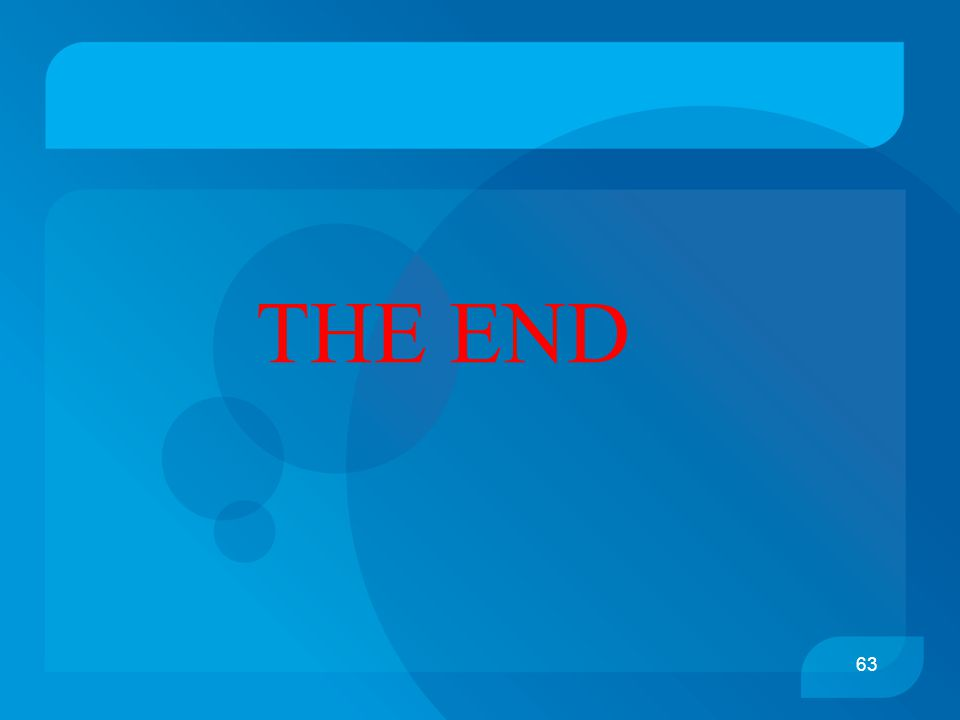 63 THE END
