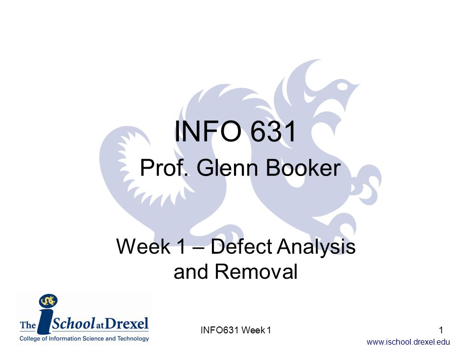 www.ischool.drexel.edu INFO631 Week 132 Unit Testing Effectiveness Unit Testing (UT) Effectiveness –Defects found and removed at UT: 332 –Defects existing on step entry (escapes from previous phases): 461+1537-1095 = 903 –Defects injected in current phase (bad fixes): 2 –E(UT) = 332/(903+2) x 100 = 37% Can follow the same pattern for the other testing phases and post-release