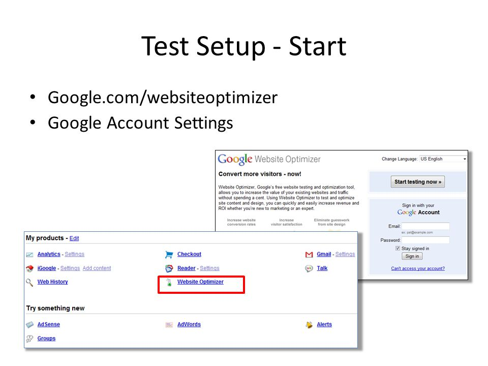Test Setup - Start Google.com/websiteoptimizer Google Account Settings