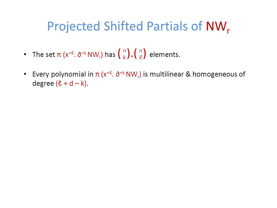 Projected Shifted Partials of NW r The set π (x =ℓ.