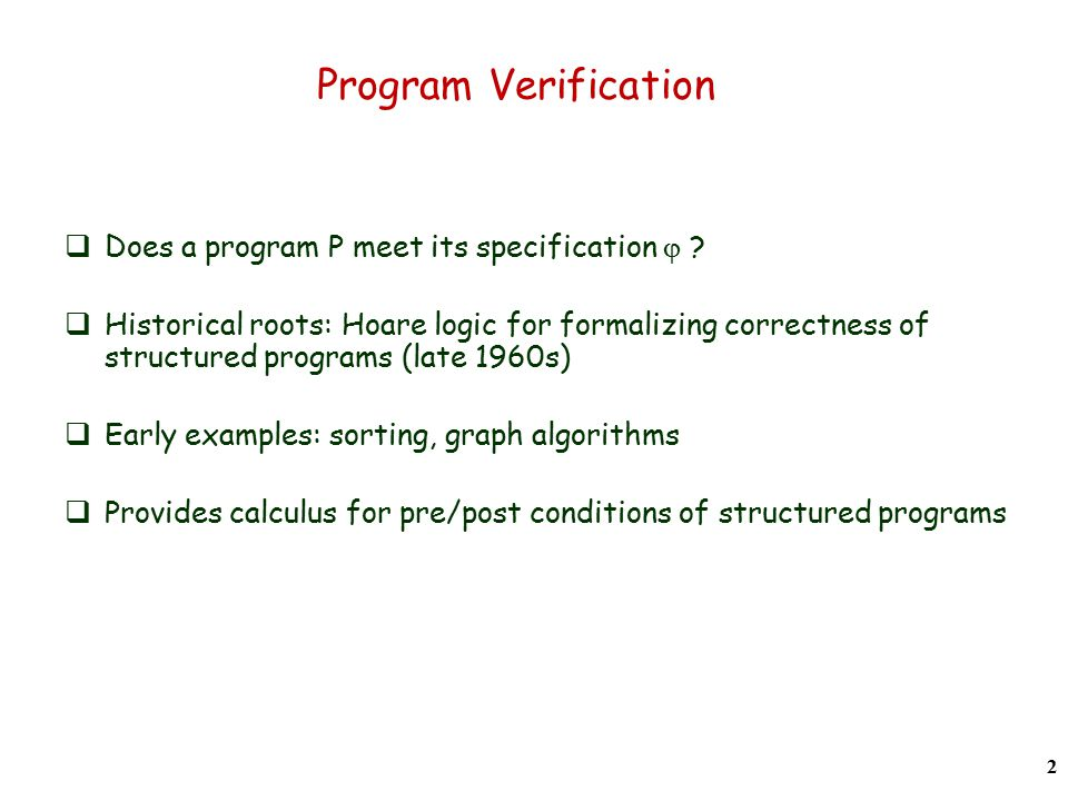 Program Verification  Does a program P meet its specification  .