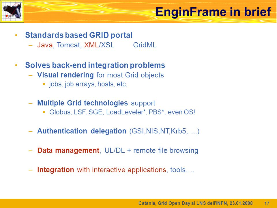 Catania, Grid Open Day al LNS dell'INFN, A web portal: why and how .
