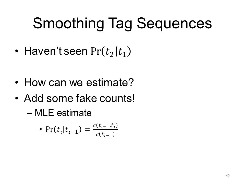 Smoothing Tag Sequences 42