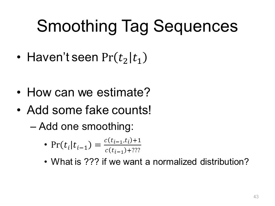 Smoothing Tag Sequences 43
