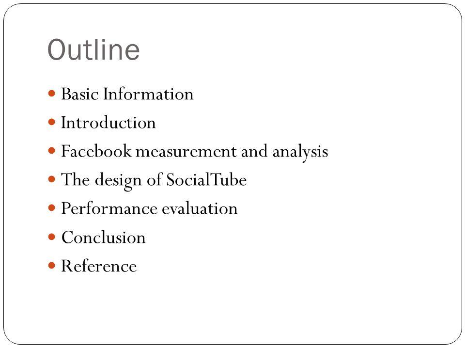 Basic Introduction Title: SocialTube: P2P-assisted Video Sharing in Online Social Networks Author Ze Li, Haiying Shen, Hailang Wang, Guoxin Liu(Clemson University) Jin Li(Microsoft Research Redmond) Publication: INFOCOM, 2012 Proceedings IEEE Year: 2012 Cited(Google): 5