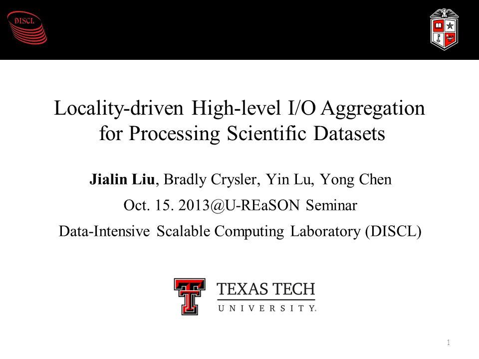 Jialin Liu, Bradly Crysler, Yin Lu, Yong Chen Oct.