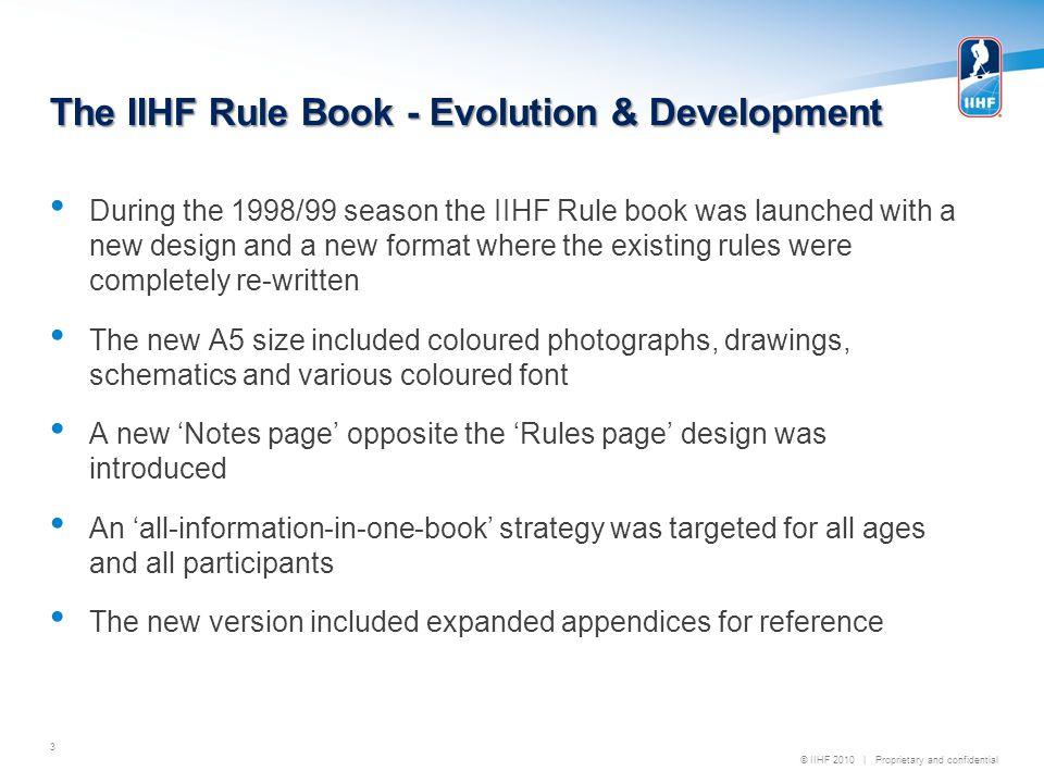 © IIHF 2010   Proprietary and confidential Evolution & Development 4