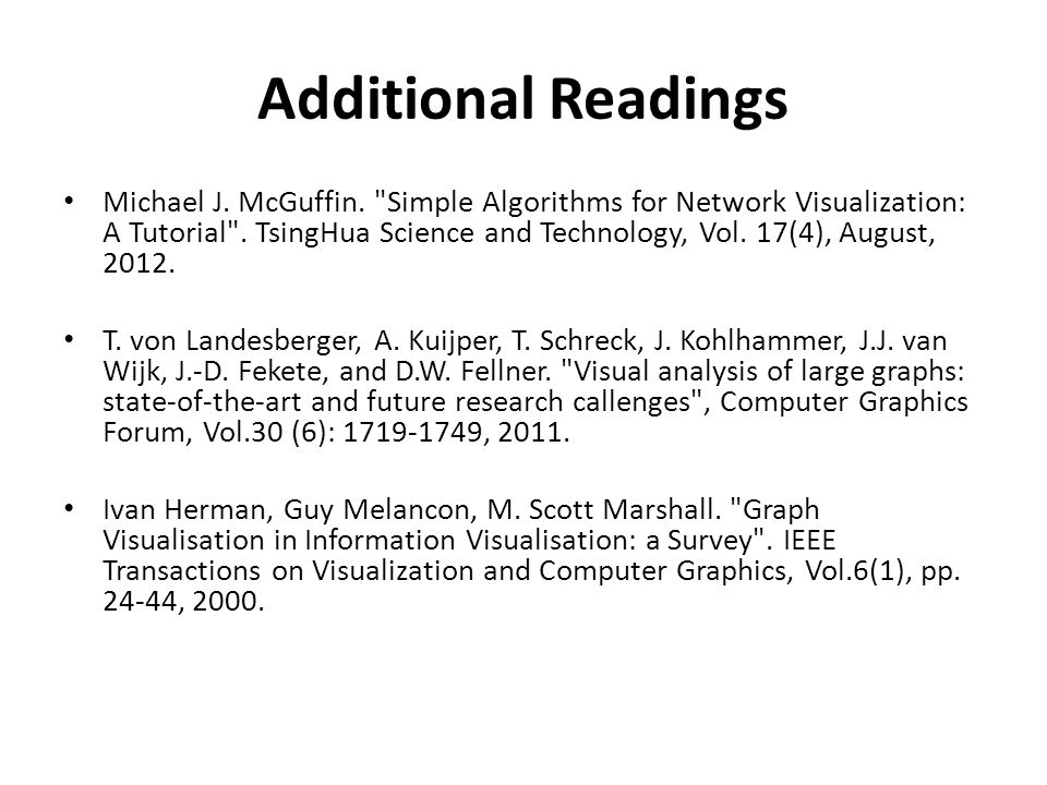Additional Readings Michael J. McGuffin.