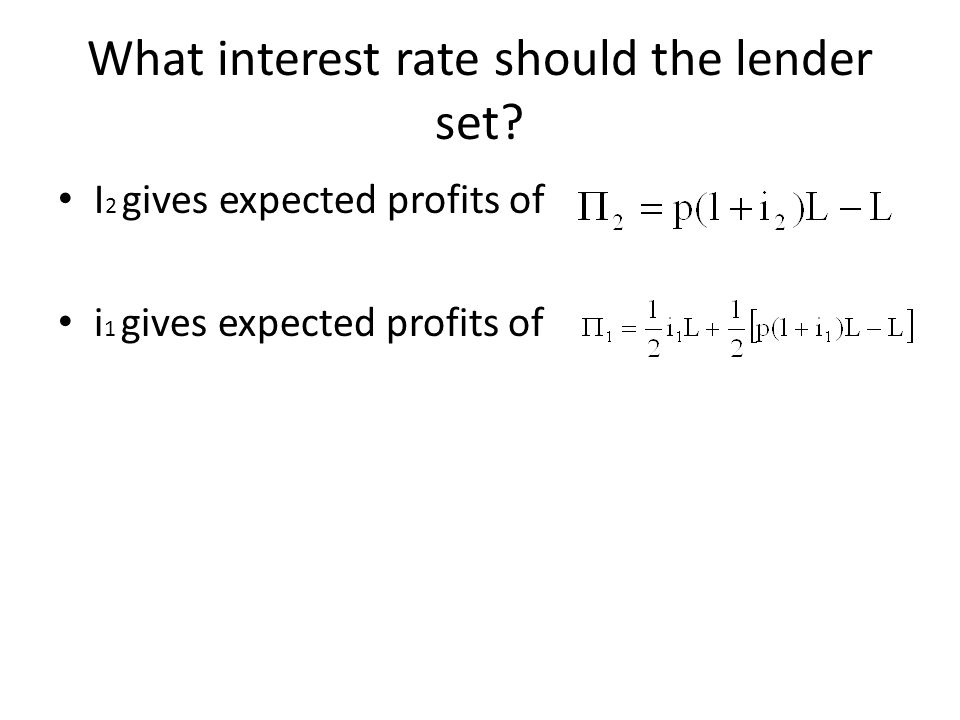 What interest rate should the lender set.