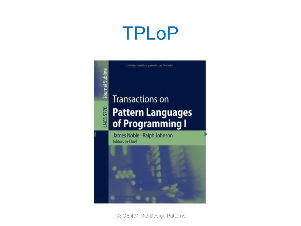 TPLoP CSCE 431 OO Design Patterns