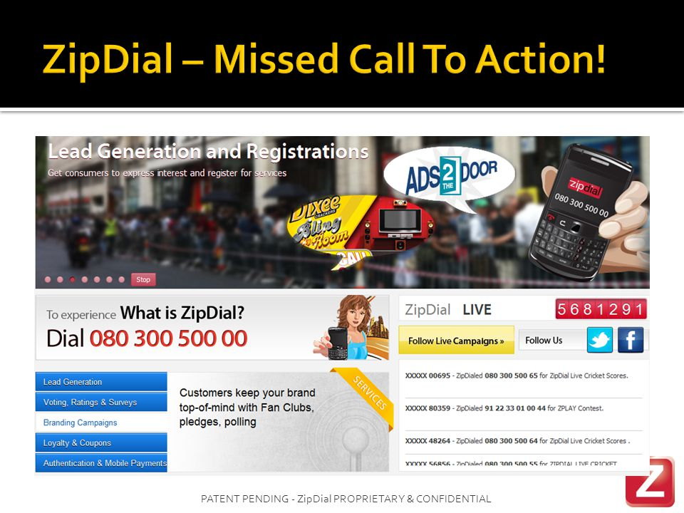 PATENT PENDING - ZipDial PROPRIETARY & CONFIDENTIAL