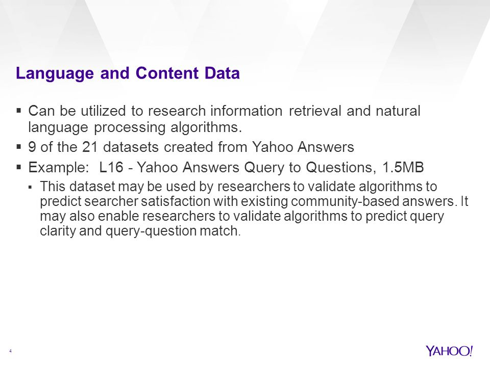 Language and Content Data 4  Can be utilized to research information retrieval and natural language processing algorithms.  9 of the 21 datasets cre