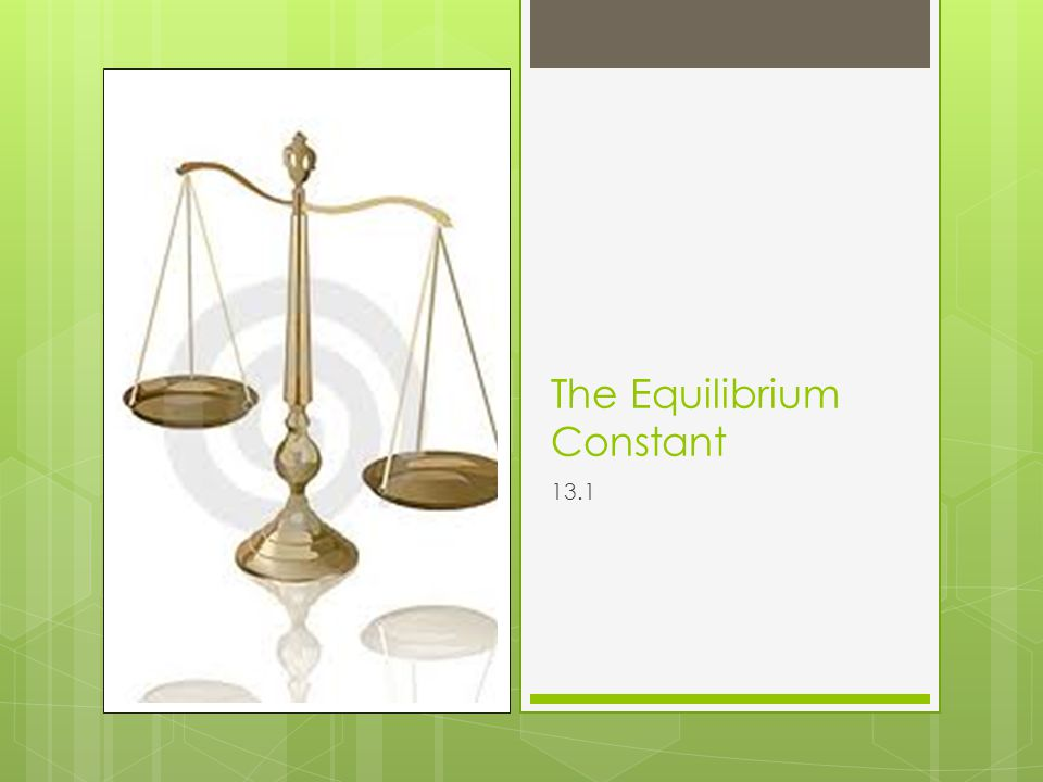The Equilibrium Condition Equilibrium is not static but a highly dynamic situation.