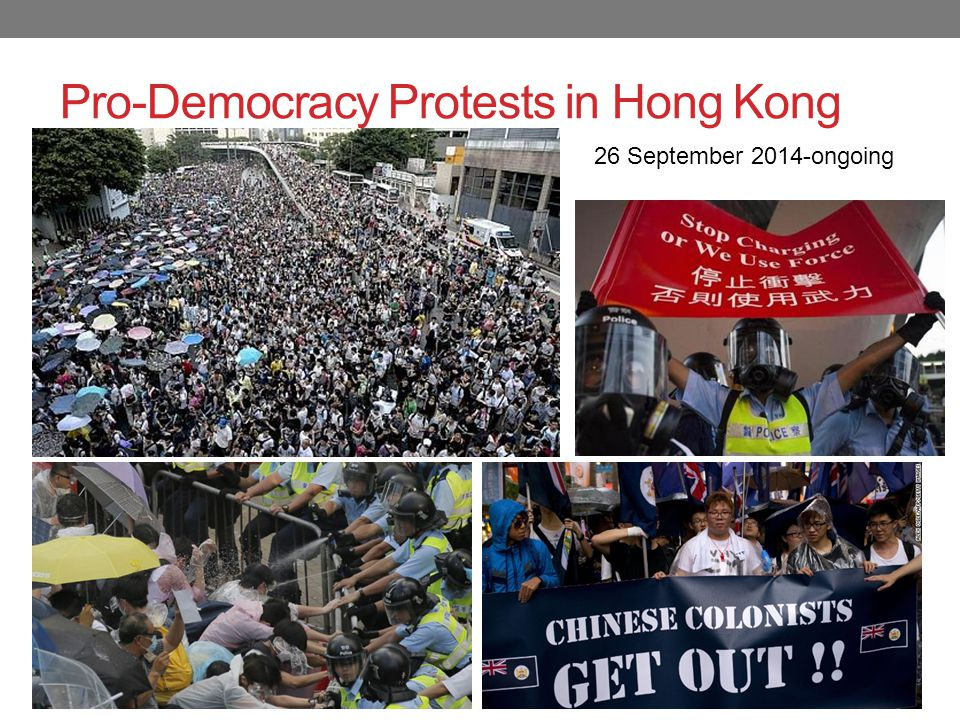 Pro-Democracy Protests in Hong Kong 26 September 2014-ongoing