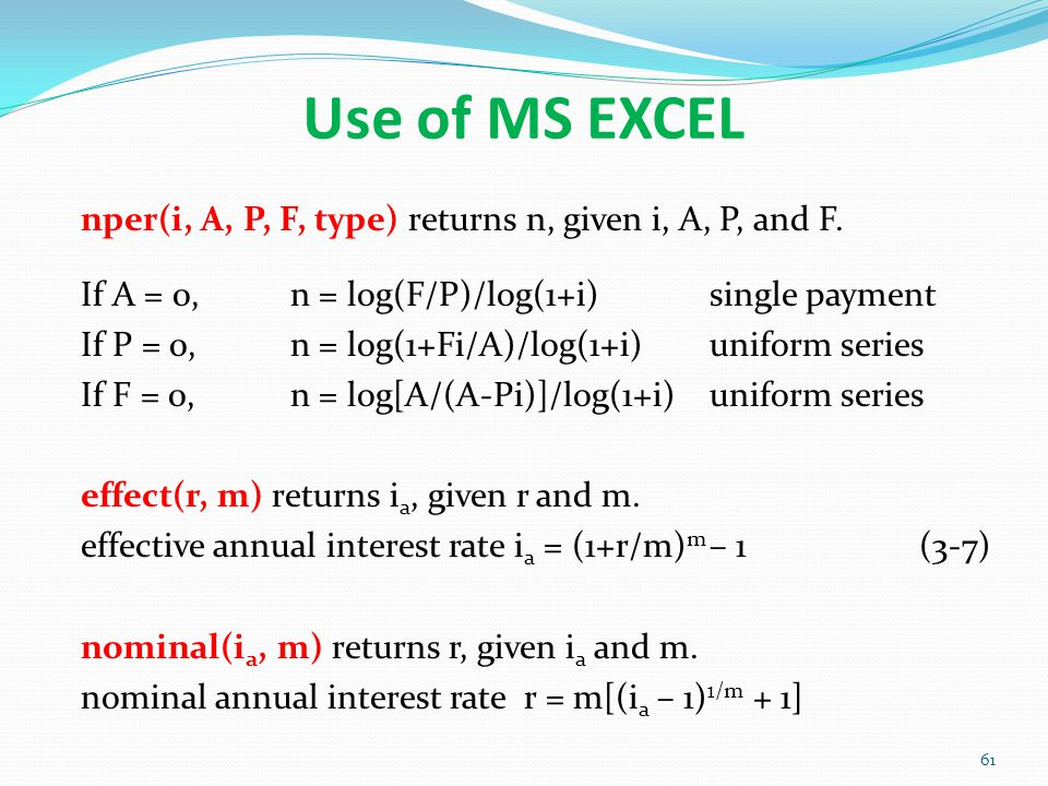 Use of MS EXCEL nper(i, A, P, F, type) returns n, given i, A, P, and F.