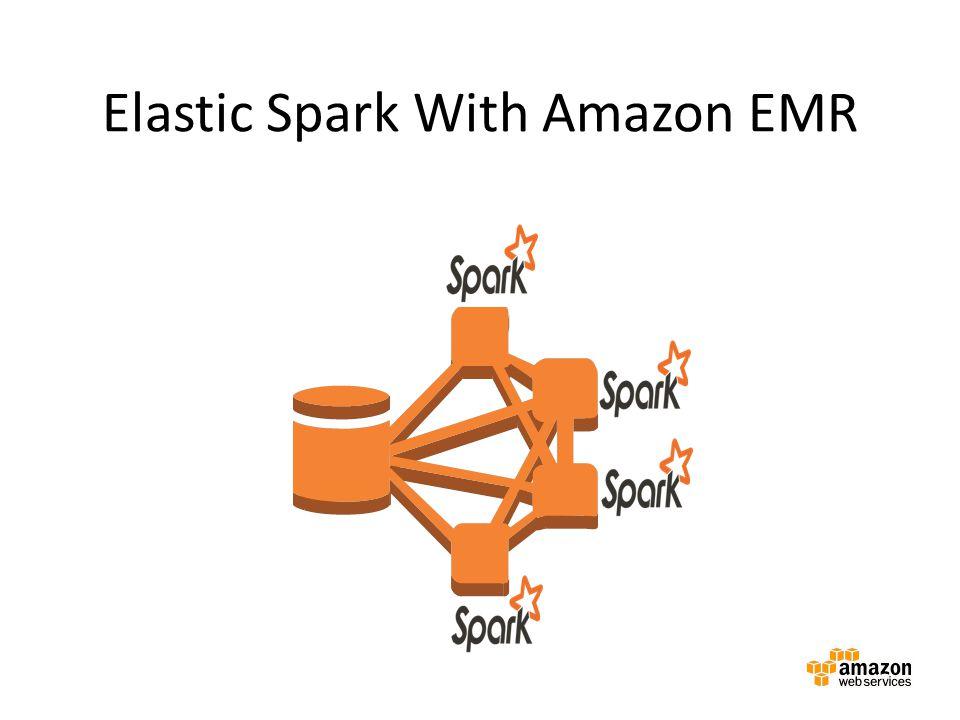 Elastic Spark With Amazon EMR