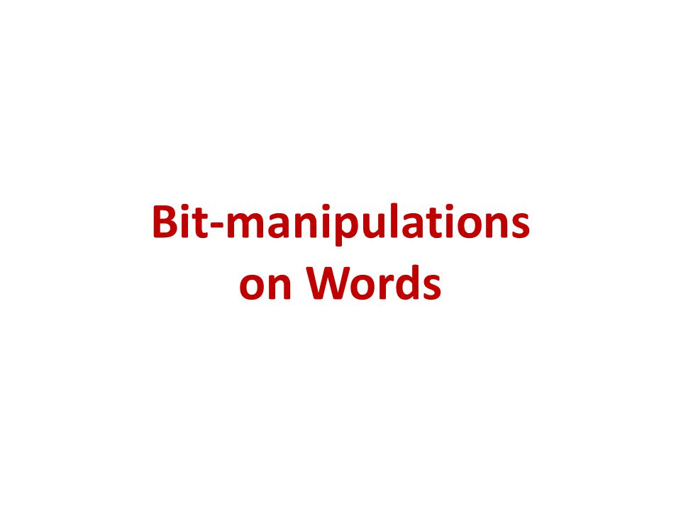 Bit-manipulations on Words