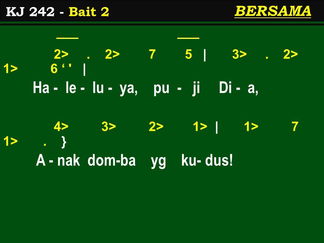 2>. 2> 7 5 | 3>. 2> 1> 6 ' | Ha - le - lu - ya, pu - ji Di - a, 4> 3> 2> 1> | 1> 7 1>.