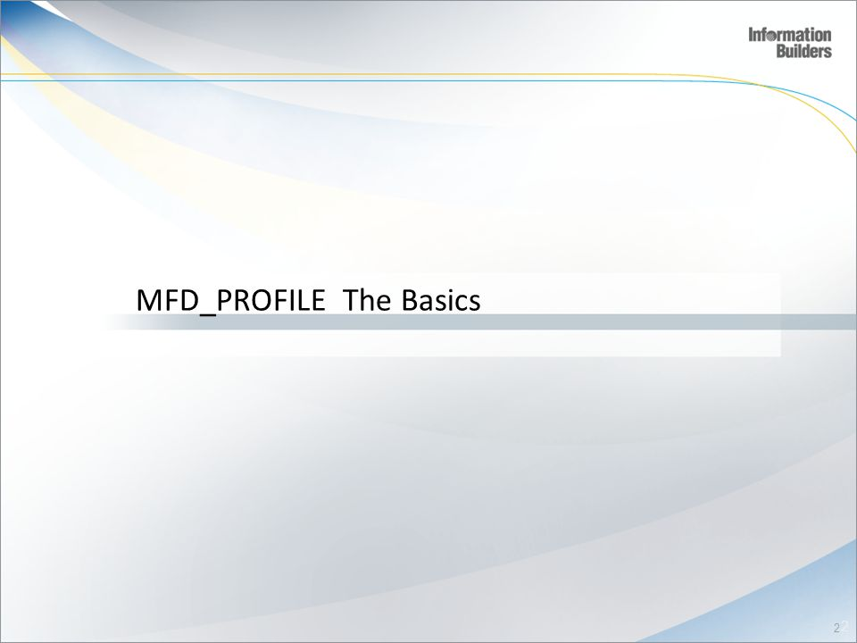 MFD_PROFILE The Basics 2 2