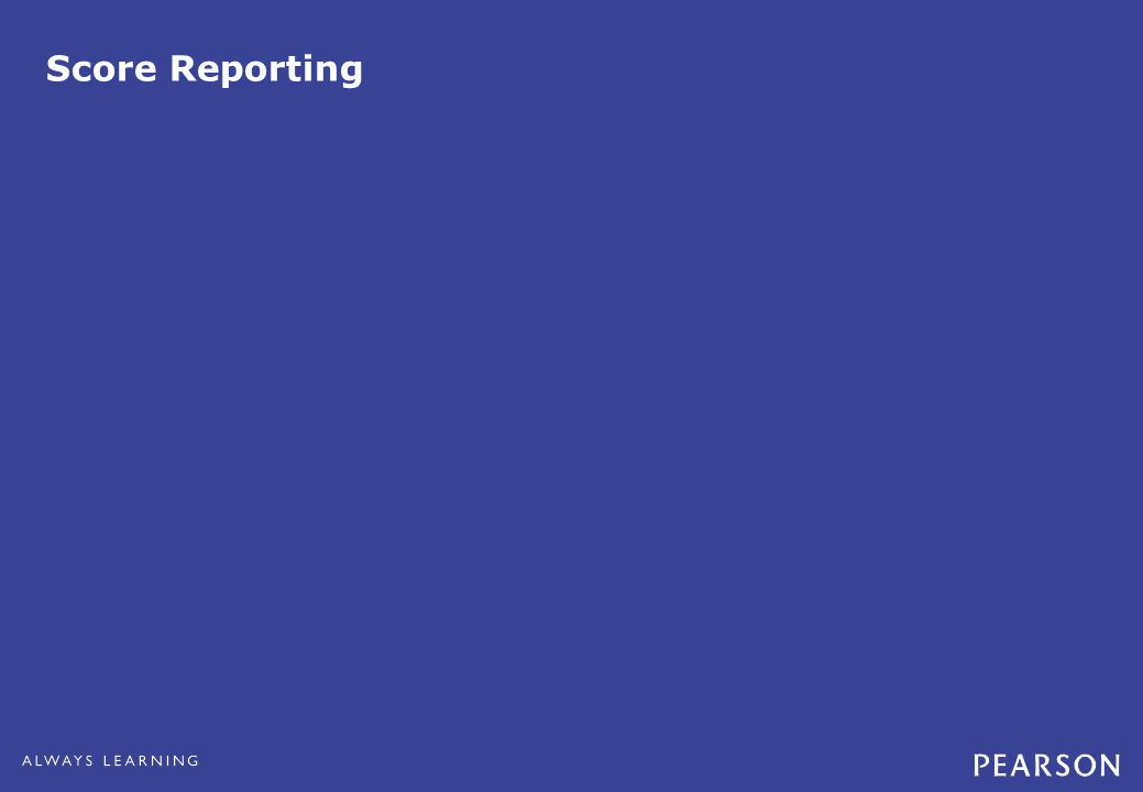 Score Reporting