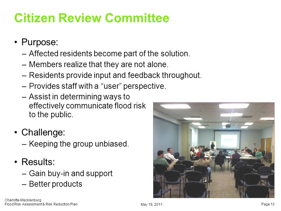 Citizen Review Committee Purpose: –Affected residents become part of the solution.