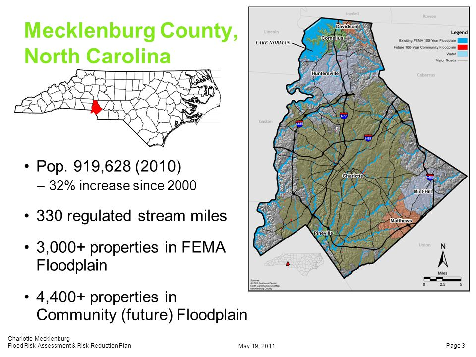 Pop. 919,628 (2010) –32% increase since 2000 330 regulated stream miles 3,000+ properties in FEMA Floodplain 4,400+ properties in Community (future) F