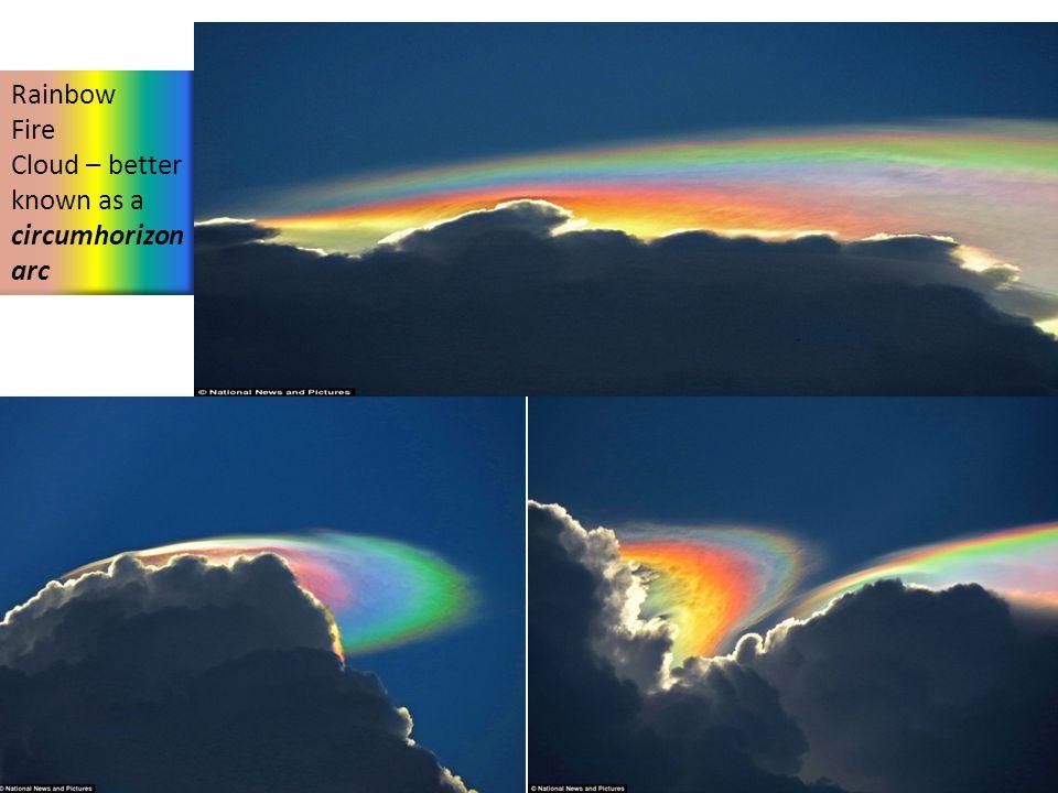 Rainbow Fire Cloud – better known as a circumhorizon arc