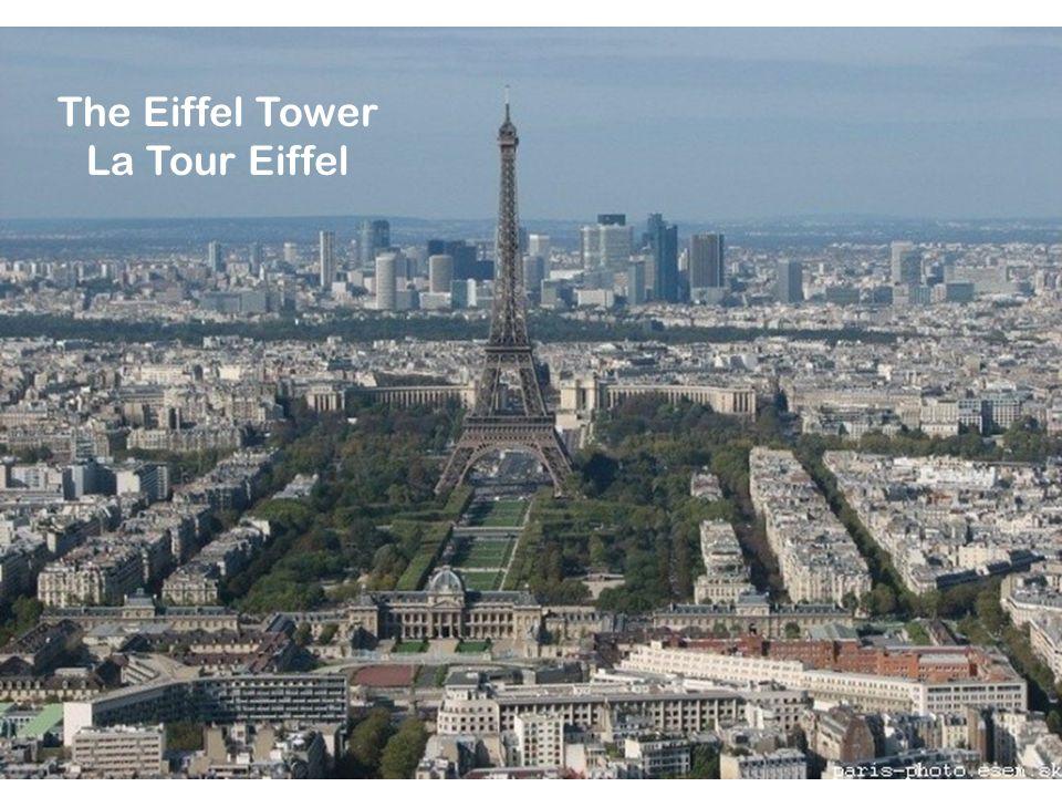 The Eiffel Tower La Tour Eiffel