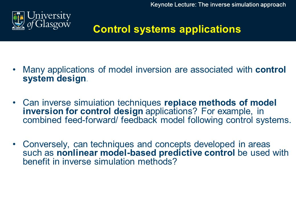 Inverse Simulation for Control Systems ApplicationsInverse Simulation for Control Systems Applications Many applications of model inversion are associ