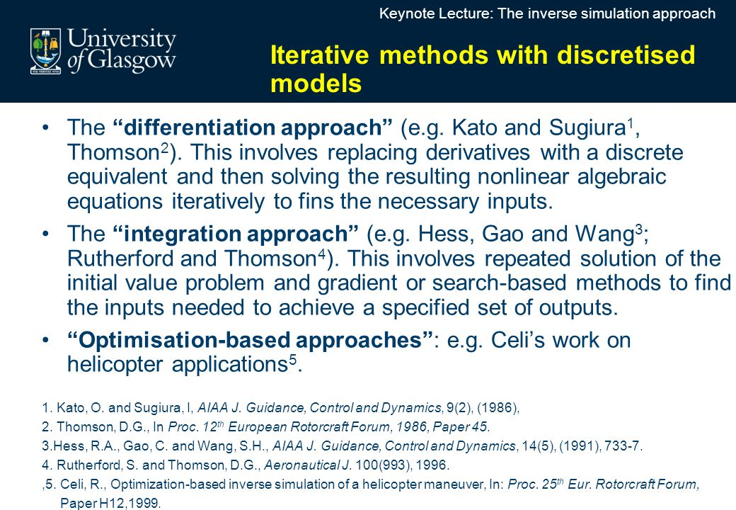 Iterative methods with discretised models The differentiation approach (e.g.