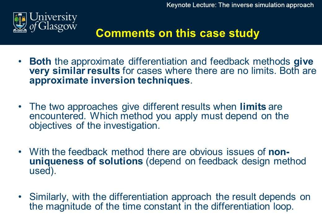 Both the approximate differentiation and feedback methods give very similar results for cases where there are no limits.
