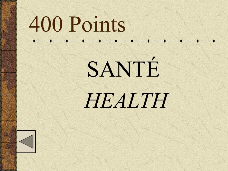 400 Points SANTÉ HEALTH