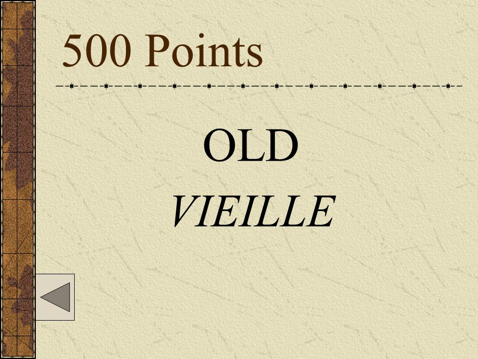 500 Points OLD VIEILLE