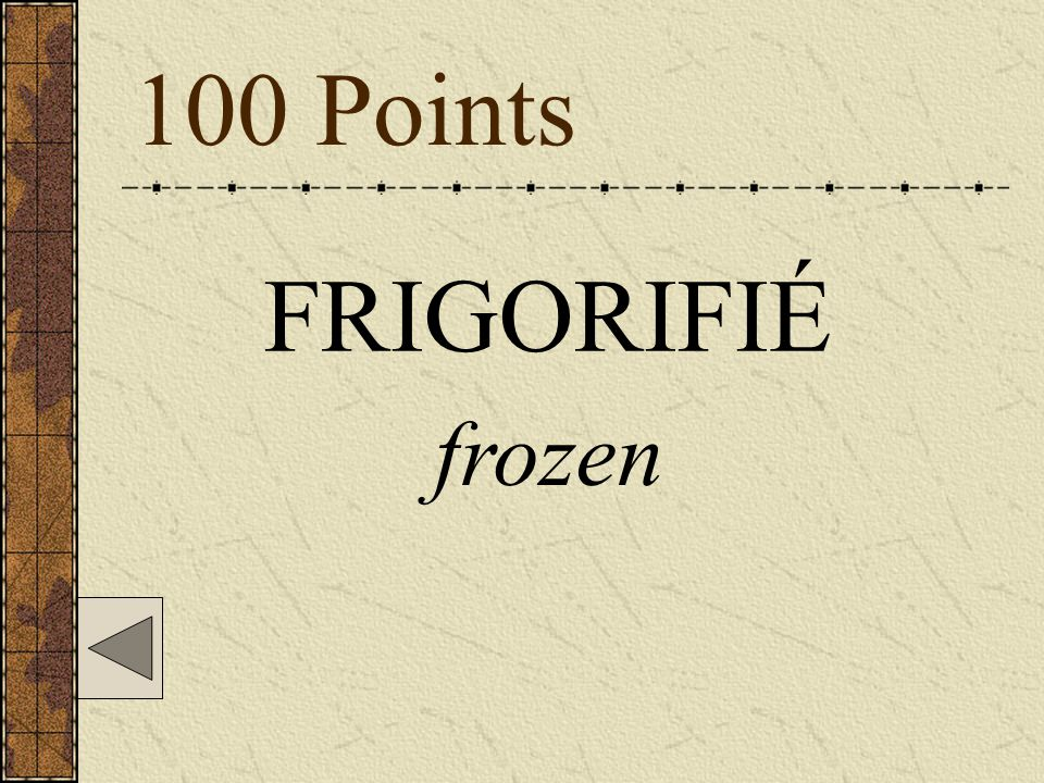 100 Points FRIGORIFIÉ frozen