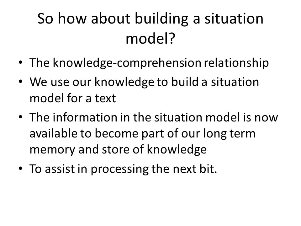 So how about building a situation model.