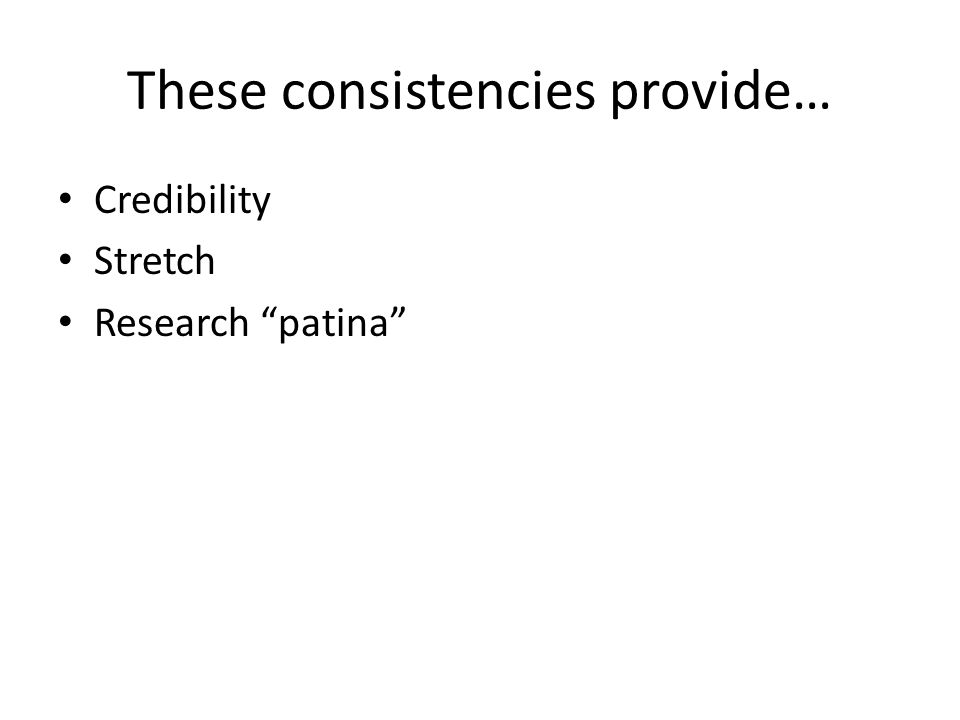 These consistencies provide… Credibility Stretch Research patina