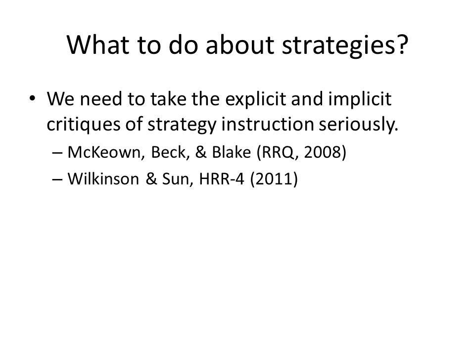 What to do about strategies.