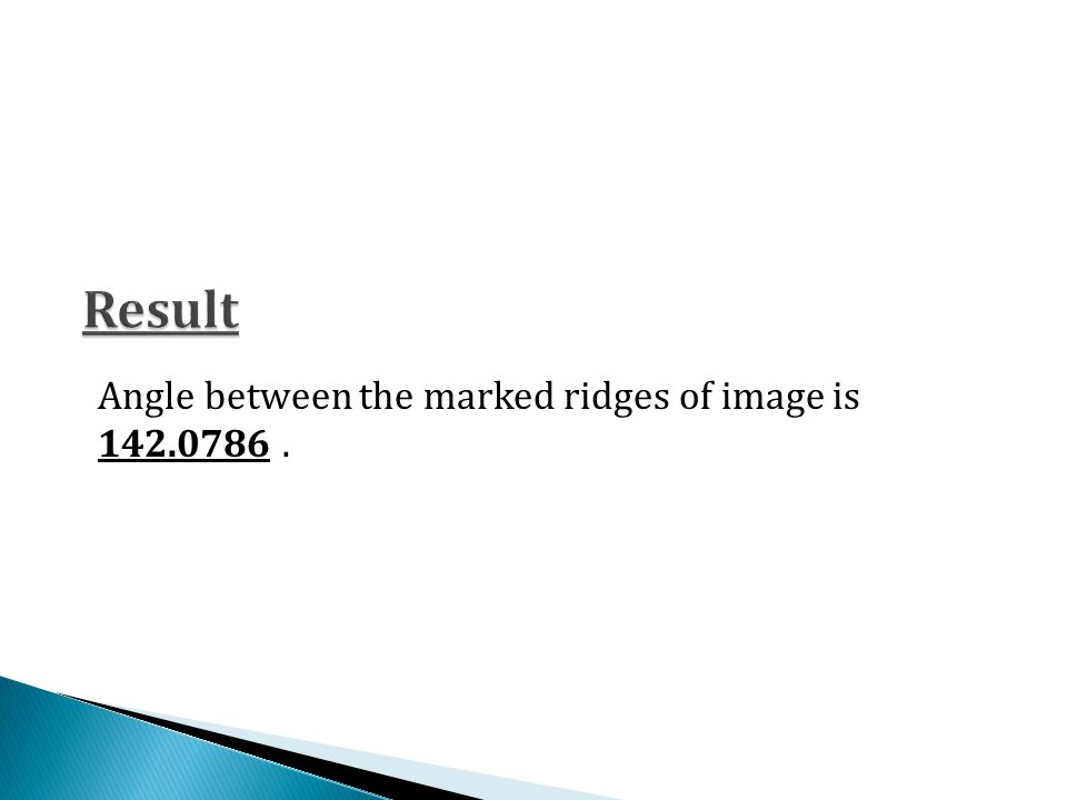 Angle between the marked ridges of image is 142.0786.
