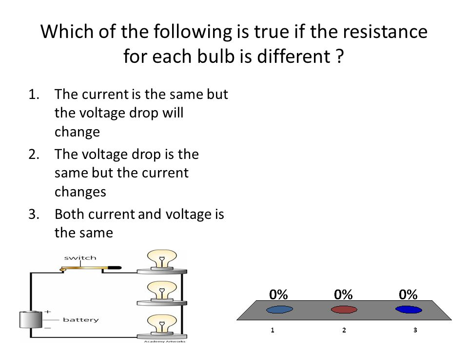 Which of the following is true if the resistance for each bulb is different .